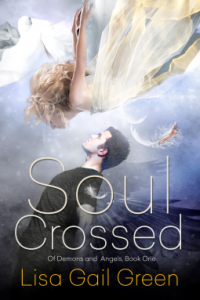 Soul Crossed (of Demons and Angels, book 1)