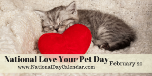 national-love-your-pet-day-february-20