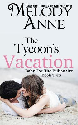 The Tycoon's Vacation MA