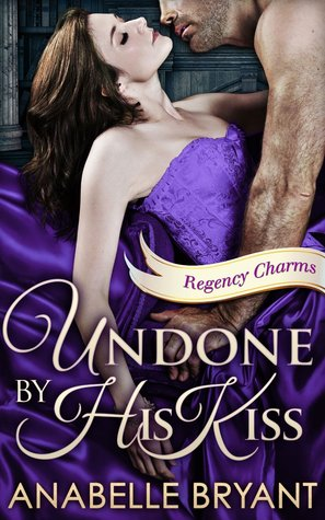 Undone by His Kiss