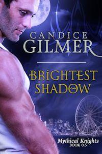 Brightest Shadow