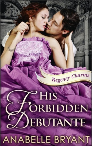 His Forbidden Debutante