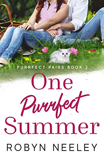 Cover of One Purrfect Summer featuring a couple sitting on grass with a white kitten seated between two pink flowers in front of them